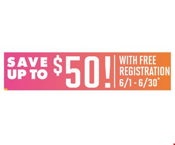 Save up to $50 with free registration