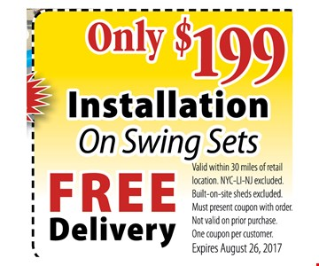 ONLY $199 INSTALLATION ON SWING SETS - FREE DELIVERY