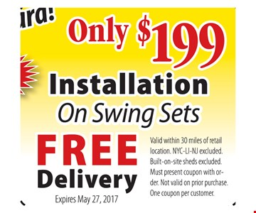 Only $199 Installation on Swing Sets