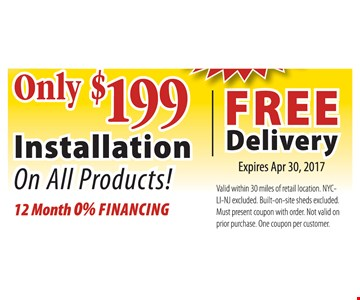 $199 installation on all products Free Delivery