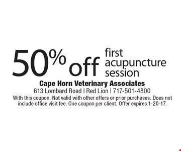 50% off first acupuncture session. With this coupon. Not valid with other offers or prior purchases. Does not include office visit fee. One coupon per client. Offer expires 1-20-17.