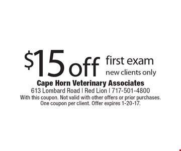 $15 off first exam new clients only. With this coupon. Not valid with other offers or prior purchases. One coupon per client. Offer expires 1-20-17.