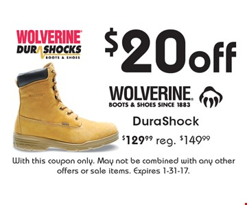 $20 off DuraShock – $129.99, reg. $149.99. With this coupon only. May not be combined with any other offers or sale items. Expires 1-31-17.