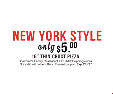New York Style only $5