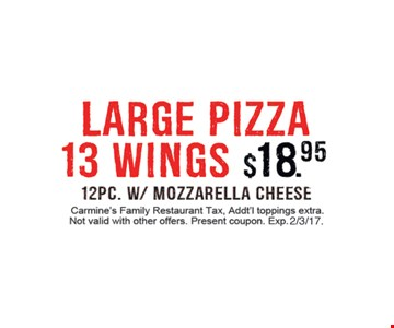 Large pizza , 13 wings $18.95