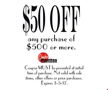$50 off any purchase of $500 or more