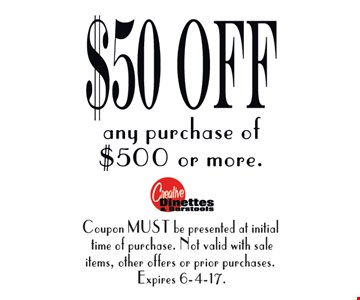 $50 off any purchase pf $500 or more.