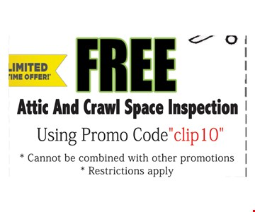 Free Attic Crawl Space Inspection