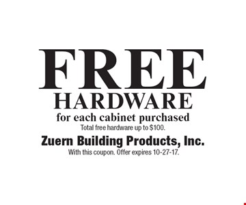 FREE Hardware for each cabinet purchased. Total free hardware up to $100. With this coupon. Offer expires 10-27-17.