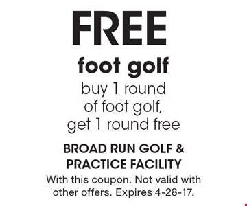 Free foot golf. Buy 1 round of foot golf, get 1 round free. With this coupon. Not valid with other offers. Expires 4-28-17.