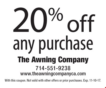 20% off any purchase. With this coupon. Not valid with other offers or prior purchases. Exp. 11-10-17.