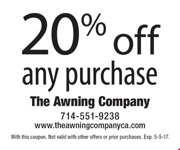 20% off any purchase. With this coupon. Not valid with other offers or prior purchases. Exp. 5-5-17.