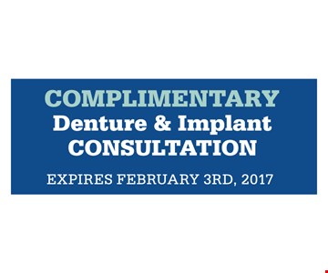 Complimentary Denture & Implant Consultation