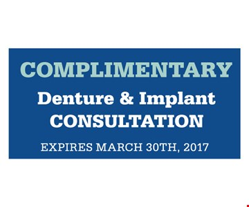 Complimentary denture and implant consultation
