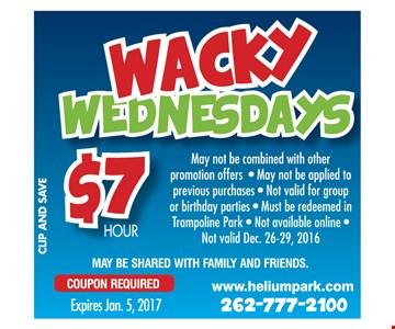 Wacky Wednesdays $7 Hour