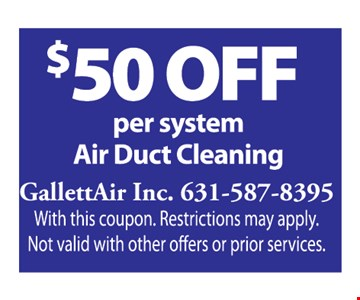 $50 per system Air Duct Cleaning