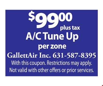 AC tune up for $99 per zone.