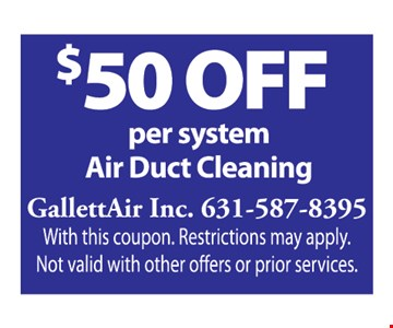 Air Duct Cleaning $50 off per system