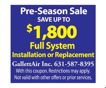 $1,800 Full System installation or replacement