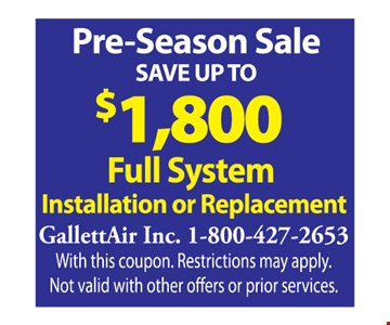 Save Up to $1,800 Full System Installation or Replacement