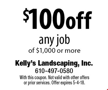 $100off any job of $1,000 or more. With this coupon. Not valid with other offersor prior services. Offer expires 5-4-18.