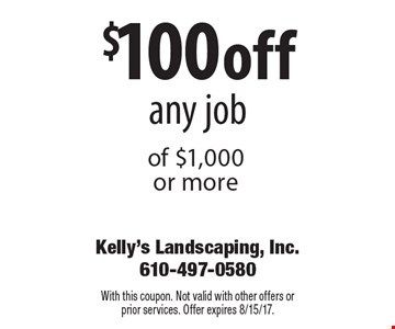 $100 off any job of $1,000 or more. With this coupon. Not valid with other offers or prior services. Offer expires 8/15/17.