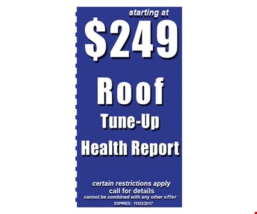 $249 Roof tune-up