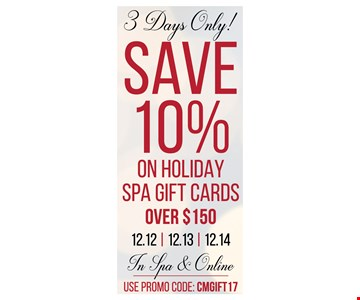 save 10% on holiday spa gift cards over $150