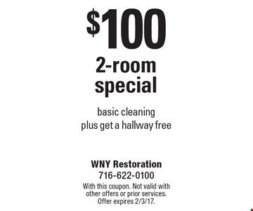 $100 2-room special basic cleaning plus get a hallway free. With this coupon. Not valid with other offers or prior services. Offer expires 2/3/17.