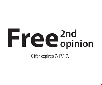 Free 2nd opinion. Offer expires 7/17/17.