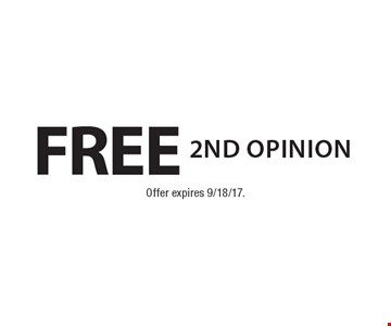 Free 2nd opinion. Offer expires 9/18/17.