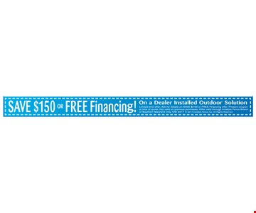 save $150 or Free financing!