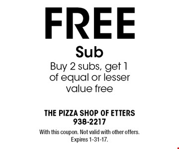 Free Sub. Buy 2 subs, get 1 of equal or lesser value free. With this coupon. Not valid with other offers. Expires 1-31-17.