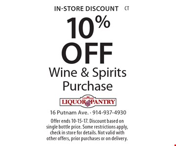 In-Store Discount 10% OFF Wine & Spirits Purchase. Offer ends 10-15-17. Discount based on single bottle price. Some restrictions apply, check in store for details. Not valid with other offers, prior purchases or on delivery.