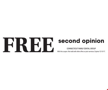Free second opinion. With this coupon. Not valid with other offers or prior services. Expires 12/15/17.