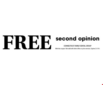 Free second opinion. With this coupon. Not valid with other offers or prior services. Expires 2-2-18.