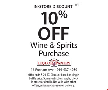 In-store discount. 10% off wine & spirits purchase. Offer ends 8-20-17. Discount based on single bottle price. Some restrictions apply, check in store for details. Not valid with other offers, prior purchases or on delivery.