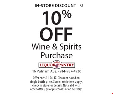 In-store discount 10% off wine & spirits purchase. Offer ends 11-24-17. Discount based on single bottle price. Some restrictions apply, check in store for details. Not valid with other offers, prior purchases or on delivery.