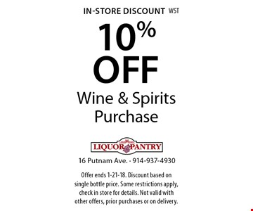 In-Store Discount 10% OFF Wine & Spirits Purchase. Offer ends 1-21-18. Discount based on single bottle price. Some restrictions apply, check in store for details. Not valid with other offers, prior purchases or on delivery.