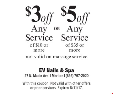 $3 Off Any Service Of $10 Or More  OR  $5 Off Any Service Of $35 Or More. 