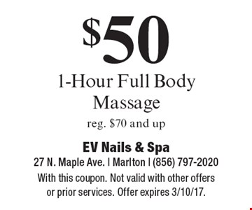 $50 1-Hour Full Body Massage. Reg. $70 and up. With this coupon. Not valid with other offers or prior services. Offer expires 3/10/17.