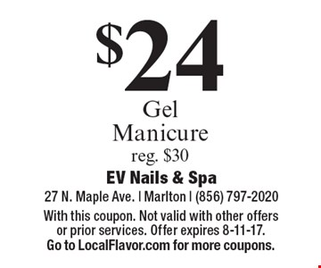 $24 Gel Manicure reg. $30. With this coupon. Not valid with other offers or prior services. Offer expires 8-11-17. Go to LocalFlavor.com for more coupons.