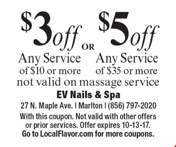 $5off Any Service of $35 or more. $3off Any Service of $10 or more. not valid on massage service. With this coupon. Not valid with other offers or prior services. Offer expires 10-13-17. Go to LocalFlavor.com for more coupons.
