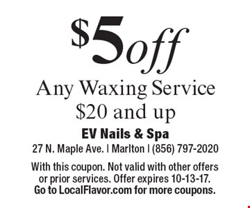 $5off Any Waxing Service $20 and up. With this coupon. Not valid with other offers or prior services. Offer expires 10-13-17. Go to LocalFlavor.com for more coupons.