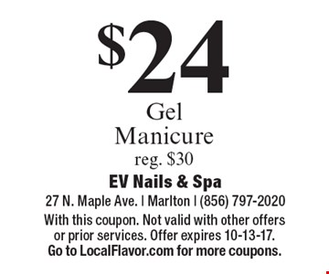 $24 Gel Manicure reg. $30. With this coupon. Not valid with other offers or prior services. Offer expires 10-13-17. Go to LocalFlavor.com for more coupons.