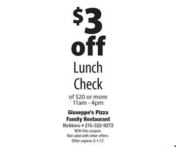 $3 off Lunch Check of $20 or more 11am - 4pm. With this coupon. Not valid with other offers. Offer expires 5-1-17.