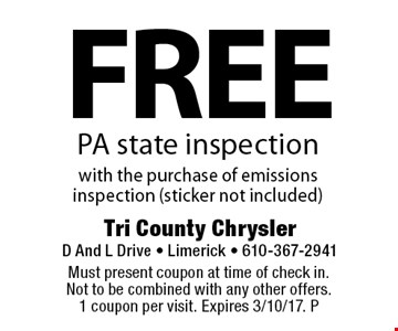 Free PA state inspection with the purchase of emissions inspection (sticker not included). Must present coupon at time of check in. Not to be combined with any other offers. 1 coupon per visit. Expires 3/10/17. P