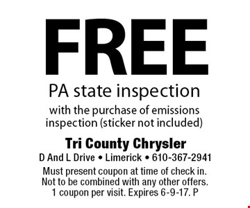 Free PA state inspection with the purchase of emissions inspection (sticker not included). Must present coupon at time of check in. Not to be combined with any other offers. 1 coupon per visit. Expires 6-9-17. P