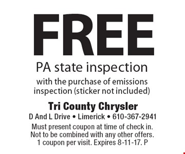 Free PA state inspection with the purchase of emissions inspection (sticker not included). Must present coupon at time of check in. Not to be combined with any other offers. 1 coupon per visit. Expires 8-11-17. P