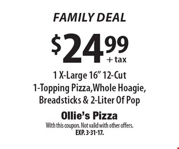 Family Deal! $24.99+ tax 1 X-Large 16